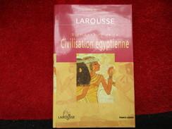 Dictionnaire De La Civilisation égyptienne (Guy Rachet) éditions France Loisirs De 2001 - Dictionaries
