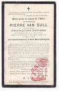 DP Pierre Van Sull ° Maastricht NL 1827 † Berchem Antwerpen 1892 X Françoise DePrez - Devotion Images