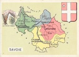 Chromo: Département De La Savoie (Drapeau Et Le Mont Maudit) - Chef-Lieu Chambéry, Personnages Célèbres... - Géographie