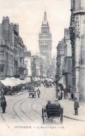 (59) Dunkerque - La Rue De L'Eglise - Dunkerque