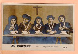 Cpa Carte Postale Ancienne - Au Couvent Dejeuner Du Matin   Oep - Cristianismo