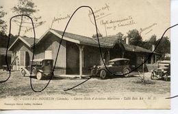 CARTE POSTALE. CPA. D33. CONTAU-HOURTIN. Centre Ecole D'Aviation Maritime. Café Des As. Anciennes Voitures - France