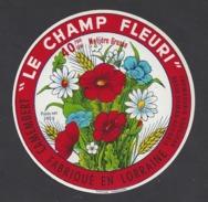 Etiquette De Fromage  -  Le Champ Fleuri -  Fromagerie Grosjean à Damas Aux Bois (88 ) - Käse