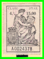 SELLO POLIZA DE LA, CLASE 4ª DE 15.00 Ptas.  SERIE-A0024378 - 1931-Hoy: 2ª República - ... Juan Carlos I