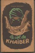 Charles BERGNER Le Col De KHAÏBER - 1946 - Storici