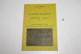 """Livret """"la Ligne Maginot"""" A19  1979 Paul Gamelin - 1939-45"""