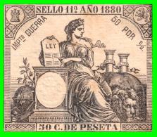 ESPAÑA  IMPUESTO DE GUERRA SELLO DE 0,50 CENTIMOS DE  PESETA CLASE 11ª   AÑO 1880 - Impuestos De Guerra