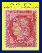 N° 57 CÉRÈS IIIe RÉPUBLIQUE 1872 - OBLITÉRÉ SUPERBE - CACHET À DATE ROUGE DES IMPRIMÉS - - 1871-1875 Ceres