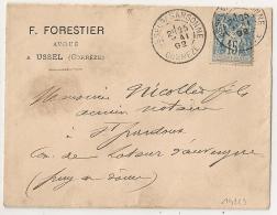 USSEL S SARSONNE Corrèze, F. FORESTIER Avoué Sur Enveloppe Au Type SAGE. - Marcophilie (Lettres)