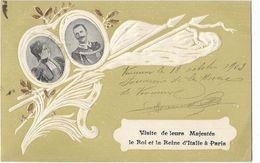 Visite De Leurs Majestés - Le Roi Et La Reine D'Italie à Paris - Personnages Historiques