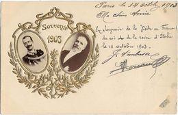 Souvenir 1903 - Souvenir De La Visite En France Du Roi Et De La Reine D'Italie - Personnages Historiques