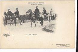 Fêtes Franco-Russes - Les Caïds Algériens - Histoire