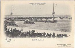 Fêtes Franco-Russes - Revue De Bétheny - Défilé De L'Infanterie - Histoire