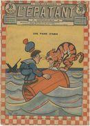 """L'EPATANT N°721 - 25 MAI 1922  """"UNE PAIRE D'AMIS"""" - Otras Revistas"""