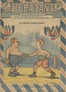 """L'EPATANT N°722 - 01 JUIN 1922  """"UN MATCH SENSATIONNEL"""" - Otras Revistas"""