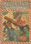 """L'EPATANT N°723 - 08 JUIN 1922   """"UNE FEMME A POIGNE"""" - Otras Revistas"""