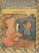 """L'EPATANT N°726 - 28 JUIN 1922  """"L'INGENIEUX CREANCIER"""""""" - Otras Revistas"""