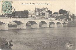 Amboise - Le Château Et Le Pont - Amboise