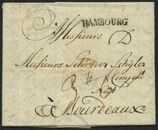 HAMBURG VORPHILA 1772, HAMBOURG, L1 Auf Brief Nach Bordeaux, Pracht - Thurn Und Taxis