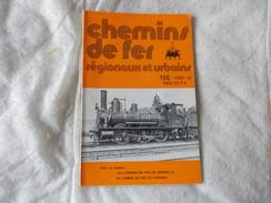 FACS Chemins De Fer Regionaux Et Urbains N° 166 Année 1981 Revue Sur Le Train Vendée Yunnan - Railway & Tramway