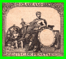 ESPAÑA. FISCAL. ** 1883.  0.75  CENTIMOS DE PTA. PÓLIZA * 12ª CLASE * - Used Stamps