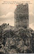 42. Environs De Saint Etienne. La Tour D'oriol Dans Les Gorges De Semene - Altri Comuni