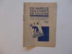 Recueil Des Recettes Pratiques Pour Accommoder Le Riz D'Indochine. - Old Paper