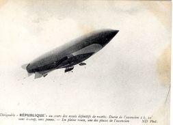 Le Dirigeable 'Republique' Du Cours Des Essais Définitifs De Recette  -  CPA - Zeppeline
