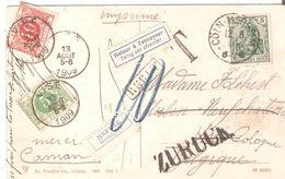 """CP. Cologne T.Tx 3-5 VISE Du 13/8/1909 - étiquettes REFUSE Et RETOUR-GRIFFE REBUT.Taxe Allemande """"10"""" Et Zürück - Postage Due"""