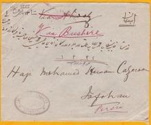 Circa 1908 - Enveloppe De Bombay, Inde, GB Vers Ispahan, Perse, Iran, Perse - VIA BOUCHIR, Bushire, Iraq - India (...-1947)