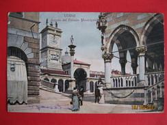 UDINE - ANGOLO DEL PALAZZO MUNICIPALE, VIAGGIATA - Udine