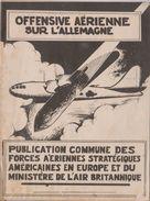 RARE   Offensive Aérienne Sur L'allemagne - Guerra 1939-45