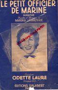 PARTITION MUSIQUE-LE PETIT OFFICIER DE MARINE-MIARKA LAPARCERIE-ODETTE LAURE-EDITIONS SALABERT PARIS 1946 - Scores & Partitions
