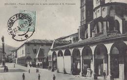 BOLOGNA. - Piazza Malpighi Con La Parte Posteriore Di S. Francesco. Cliché RARE - Bologna