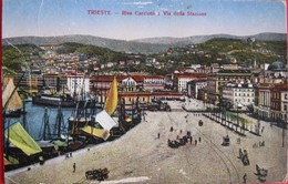 TRIESTE - RIVA CARCIOTTI E VIA DELLA STAZIONE, VIAGGIATA - Trieste