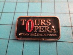 SP18 Pin's Pins / De Belle Qualité Et Rare VILLES / TOURS OPERA GRAND THEATRE DE TOURS - Cities