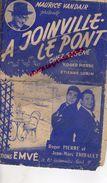 94-JOINVILLE LE PONT-PARTITION MUSIQUE- CHEZ GEGENE-ROGER PIERRE- JEAN MARC THIBAULT-ETIENNE LORIN-MAURICE VANDAIR-1952 - Scores & Partitions