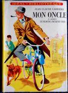 Jean-Claude Carrière - MON ONCLE - D'après Le Film De Jaques Tati - Idéal Bibliothèque - ( 1960 ) . - Ideal Bibliotheque