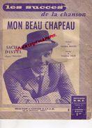 PARITION MUSIQUE- MON BEAU CHAPEAU SACHA DISTEL -MAURICE TEZE-1960 EDITIONS DMF PARIS - Scores & Partitions