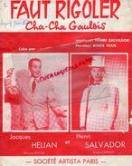 PARTITION MUSIQUE-FAUT RIGOLER-RIRE-CHA-CHA GAULOIS-HENRI SALVADOR -JACQUES HELIAN-EDITIONS ARTISTA FG ST HONORE PARIS - Scores & Partitions