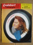ENGLEBERT MAGAZINE N° 261 - 1960 - NUMERO SPECIAL DU SALON DE BRUXELLES - AUTOS - MOTOS - CAMIONS - TRACTEURS - Voitures