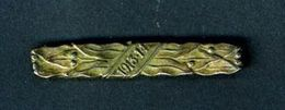 ITALIA REGNO - FERMA CRAVATTA IN BRONZOCON L'ISCRIZIONE 1913/1914 - MILITARIA - Badges