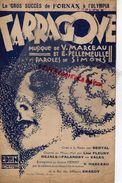 59-LILLE-PARTITION MUSIQUE- ESPAGNE-TARRAGONE -V.MARCEAU-E. PELLEMEULE-SIMONS-EDEN EDITION 108 RUE PARIS A LILLE-OLYMPIA - Scores & Partitions