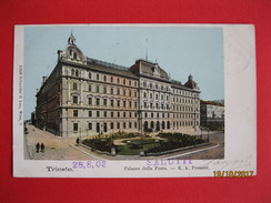TRIESTE - PALAZZO DELLA POSTA , VIAGGIATA 1903 - Trieste