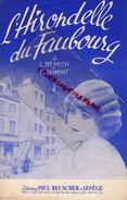PARTITION MUSIQUE- L' HIRONDELLE DU FAUBOURG- L. BENECH- E. DUMONT- BEUSCHER ARPEGE PARIS -1912 - Scores & Partitions