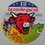 Etiquette Fromage Fondu - Vache Qui Rit - Bel 12 Portions Pub SONIC Et Grandes Inventions   A Voir ! - Fromage