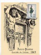 1967 - Carte Oblit. Temporaire 1er Jour - Aix En Provence -Journée Du Timbre -Les Atlantes Du Cours Mirabeau- Tp N° 1516 - 1960-69
