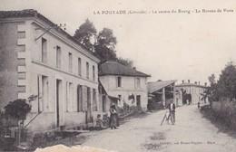 LA POUYADE   EN GIRONDE LE CENTRE DU BOURG LE BUREAU DE POSTE  CPA CIRCULEE - France