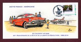 "CHAUMONT  (52) : "" CHAUMONT AIR-BASE - AMITIE FRANCO-AMERICAINE ""  2016 - Chaumont"