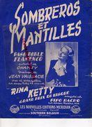 BELGIQUE- BRUXELLES-PARTITION MUSIQUE-SOMBREROS ET MANTILLES-PASO DOBLE FLAMENCO-JEAN VAISSADE-RINA KETTY-1953 - Scores & Partitions